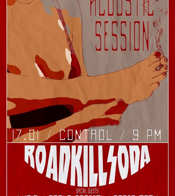 ROADKILLSODA Acoustic Session @ Control – 17 ianuarie 2019