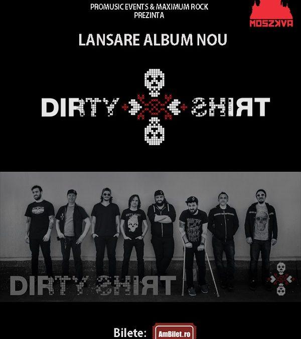 Dirty Shirt lansează noul material și la Oradea