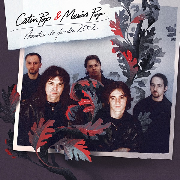 """Calin Pop și fiul său, Marius Pop, lansează albumul """"Amintiri de familie 2002"""""""