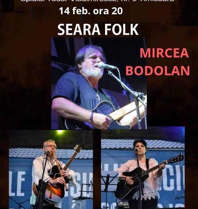 Concert folk de suflet cu Mircea Bodolan în Timișoara