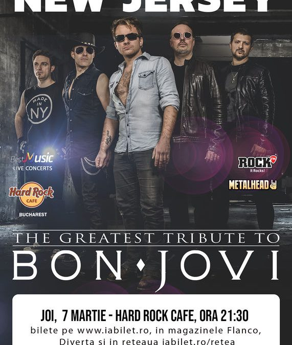 Concert tribut Bon Jovi cu New Jersey în Hard Rock Cafe