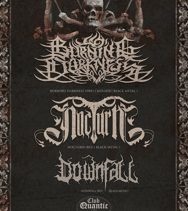 Night Ritual Tour 2019 – Burning Darkness /  NocturN / Downfall, în Quantic