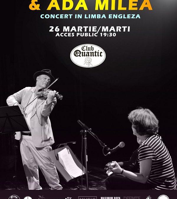 Concert Alexander Bălănescu & Ada Milea în Quantic