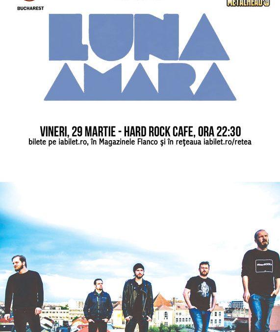Concert Luna Amară în Hard Rock Cafe
