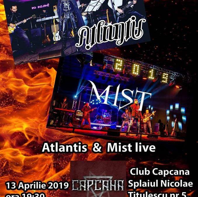 Concert rock cu Atlantis și Mist în Capcana