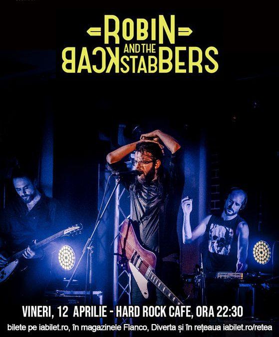 Concert Robin And The Backstabbers în Hard Rock Cafe