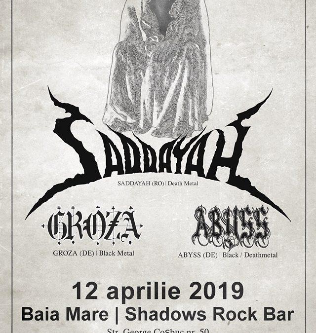 Saddayah, Groza și Abyss în concert la Baia Mare și Cluj-Napoca