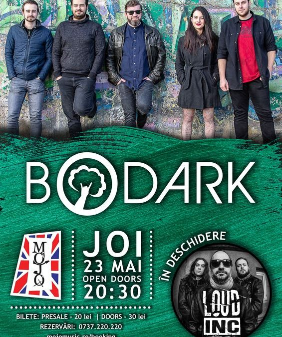 Bodark live @Mojo | Invitați: Loud Inc | #SupportYourLocalBands