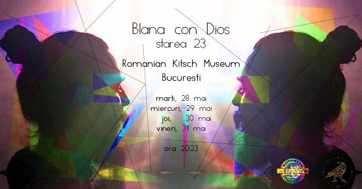 CORBU prezintă Blana con Dios. Starea 23, la Romanian Kitsch Museum