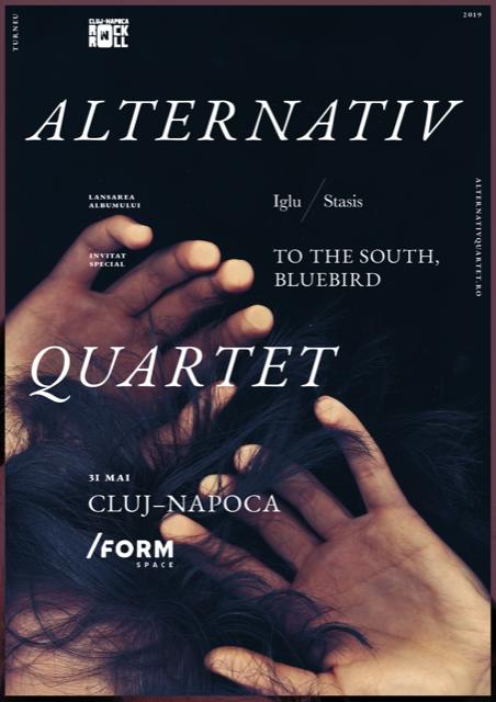 Cronica de concert: Alternativ Quartet și To The South, Bluebird în /Form Space Cluj-Napoca