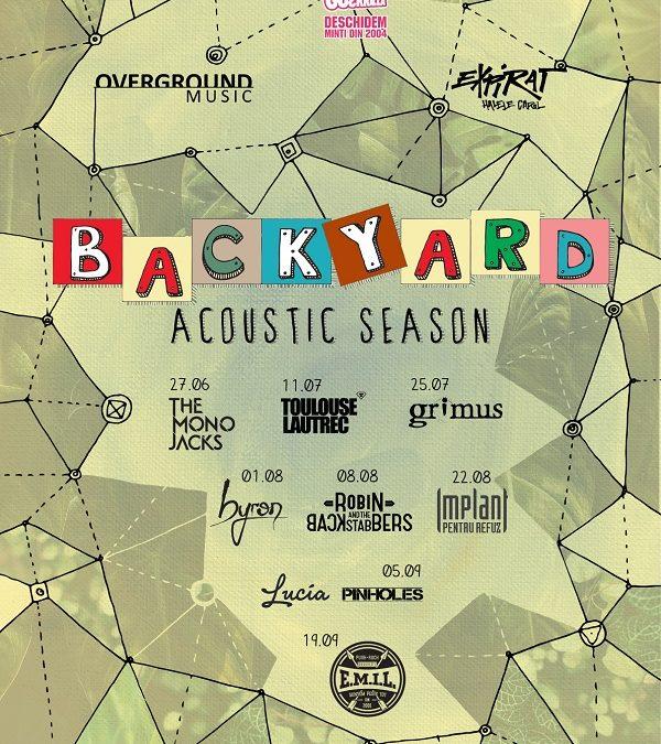 Seria de concerte acustice Backyard Acoustic Season continuă vara aceasta pe terasa Expirat Halele Carol. Din line-up fac parte The Mono Jacks, Robin and the Backstabbers, byron, Grimus și alții
