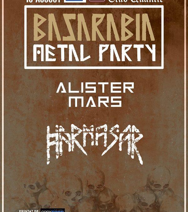 Basarabia Metal Party / Harmasar & Alister Mars în Quantic