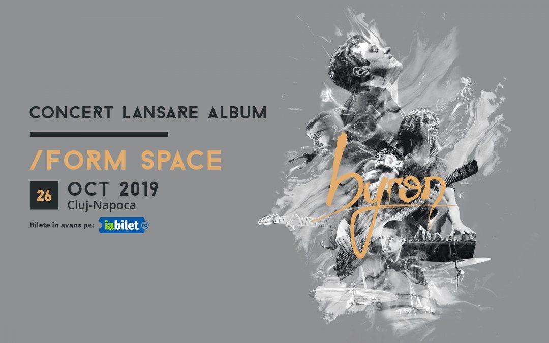 Byron (lansare de album) şi Lucia vor concerta în /Form Space Cluj-Napoca
