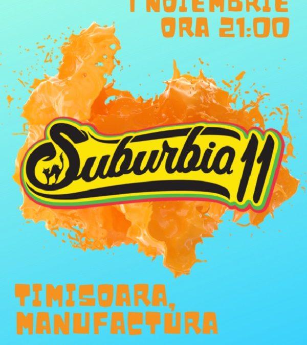 Concert Suburbia 11, LIVE, în Timișoara