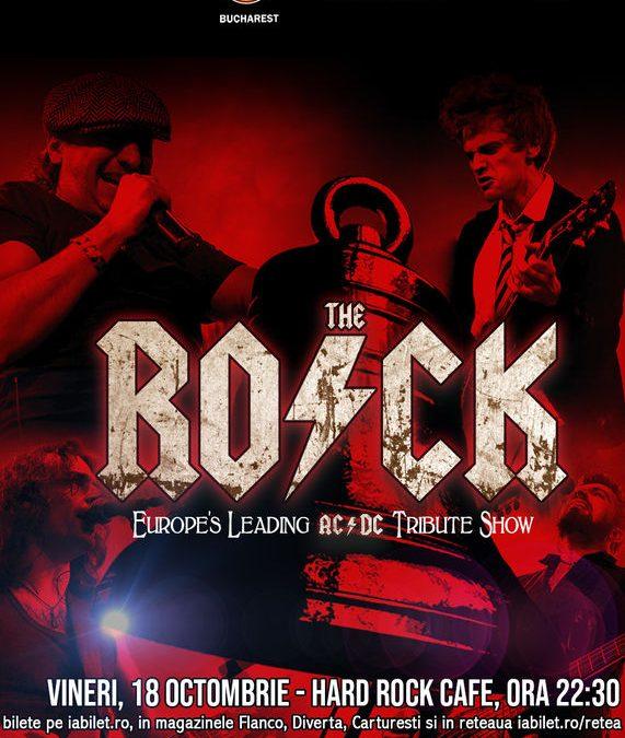 Concert Tribut Ac/Dc cu The Rock, la Hard Rock Cafe, pe 18 Octombrie