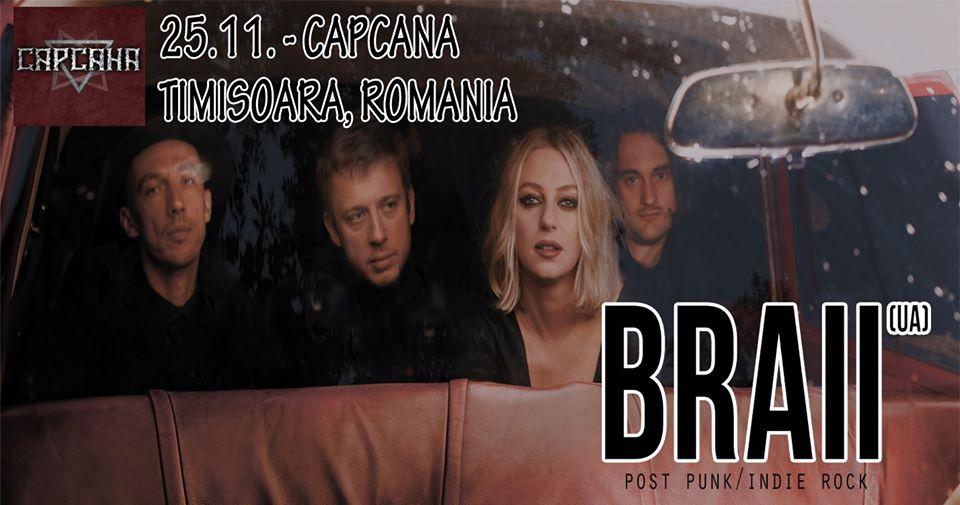 Concert post punk cu trupa BRAII, în premieră în Timișoara