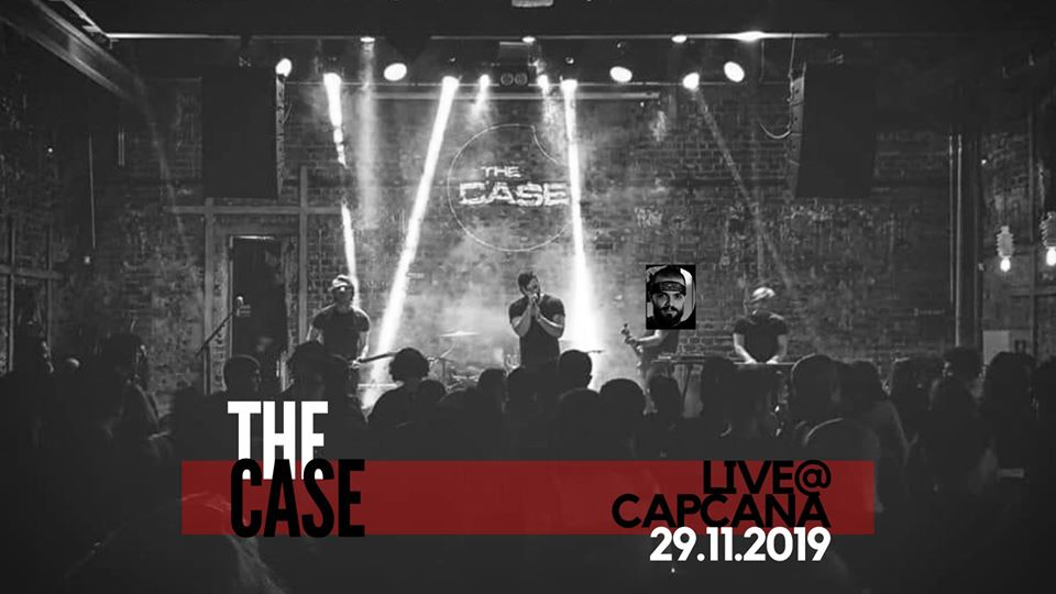 THE CASE live în Capcana
