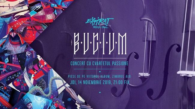 Trupa Bucium revine joi în Expirat pentru un concert cu totul special, alături de cvartetul Passione