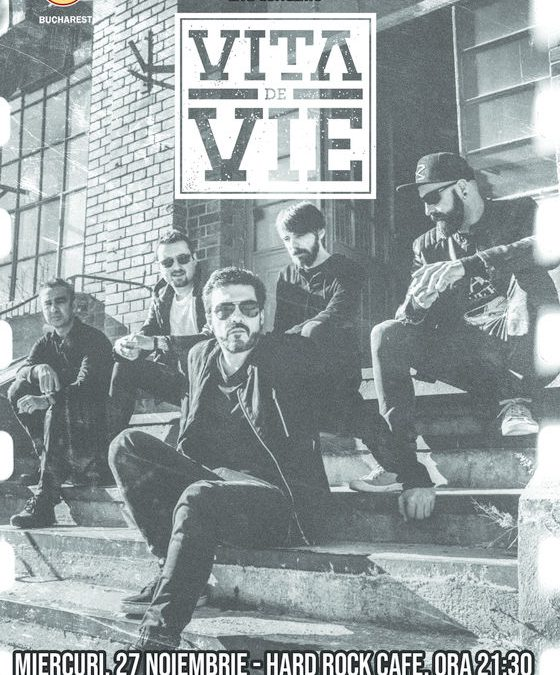Concert Vița de Vie – electric la Hard Rock Cafe pe 27 noiembrie