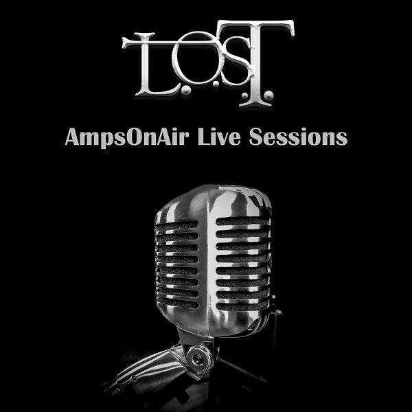 L.O.S.T. a participat la sesiunile live AmpsOnAir