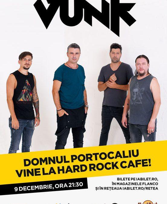 VUNK – Domnul Portocaliu vine la Hard Rock Cafe pe 9 decembrie