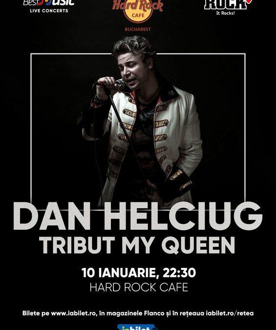 Concert Tribut Queen – My Queen, cu Dan Helciug, la Hard Rock Cafe, pe 10 ianuarie