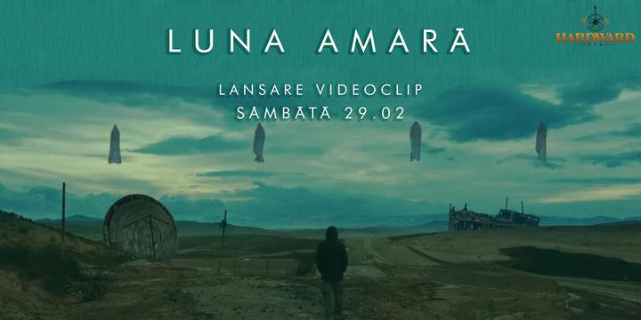 """Prima vizionare a clipului Luna Amară, """"Tăcere"""", numai la Cluj"""