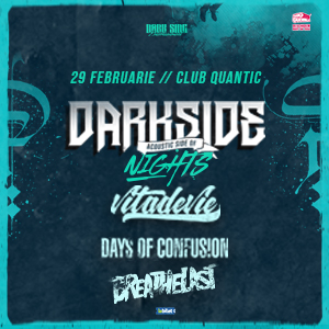 DARKSIDE NIGHTS – Acoustic Side Of – 29 februarie – QUANTIC CLUB