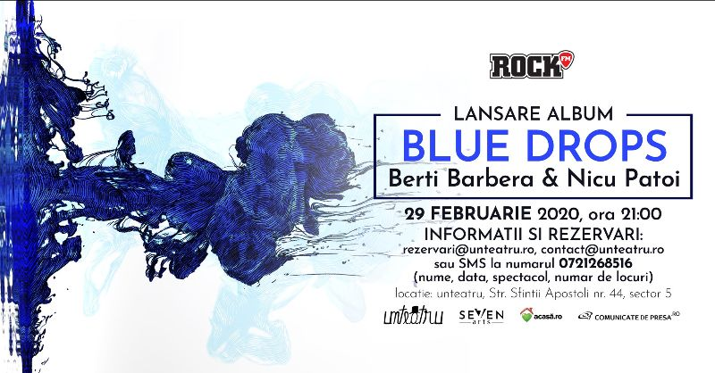 """Berti Barbera & Nicu Patoi lansează """"Blue Drops"""""""