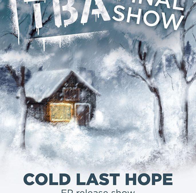 """TBA lansează ultimul EP, """"Cold Last Hope"""", în club Control pe 03.03.2020"""