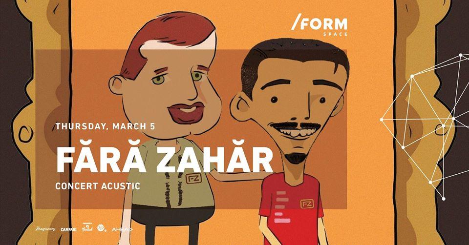 Concert Fără Zahăr în /Form Space Cluj-Napoca
