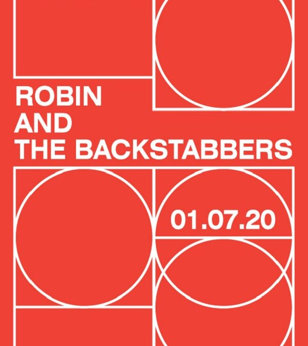 Seria de concerte Backyard Acoustic Season revine la Expirat. Primul concert – Robin and the Backstabbers – pe 1 iulie 2020